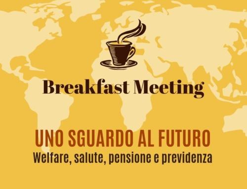 Breakfast Meeting – Uno sguardo al futuro